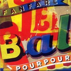 Fanfare Pourpour: Le Bal