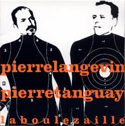 Langevin, Pierre & Tanguay, Pierre: La Boulezaille