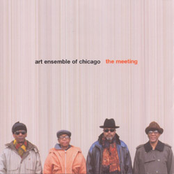 Art Ensemble of Chicago: The Meeting (Pi Recordings)