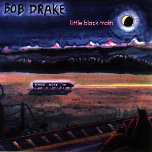 Drake, Bob: Little Black Train (Crumbling Tones)