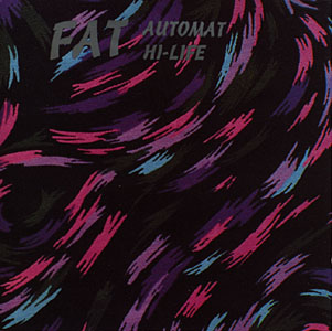 Fat: Automat Highlife (Recommended Records)
