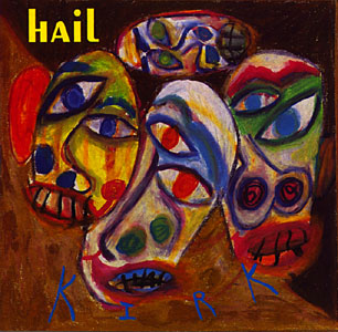 Hail: Kirk (Recommended Records)
