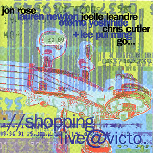 Rose, Jon: //shoppinglive@victo (Recommended Records)