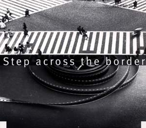 Frith, Fred: Step Across the Border (Recommended Records)