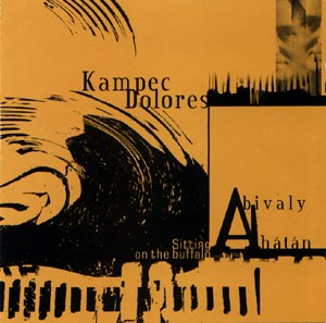 Kampec Dolores: Sitting on the Buffalo (Recommended Records)