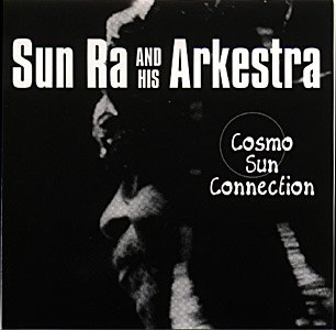 Sun Ra and His Arkestra: Cosmo Sun Connection (Recommended Records)