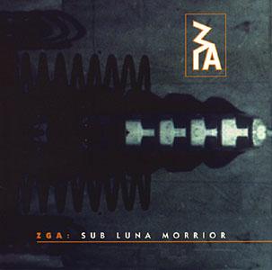 ZGA: Sub Luna Morrior (Recommended Records)