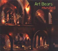 Art Bears: Revisited (Recommended Records)