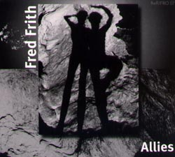 Frith, Fred: Allies (Recommended Records)