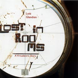 Glandien, Lutz: Lost in Rooms (Recommended Records)
