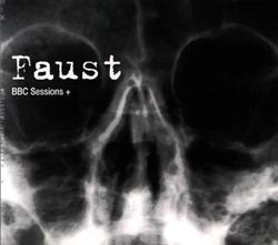 Faust: BBC Sessions + (Recommended Records)