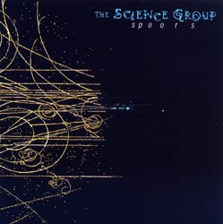 Science Group, The: Spoors (Recommended Records)
