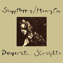 Slapp Happy/Henry Cow: Desperate Straights (Recommended Records)