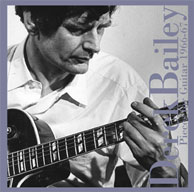 Bailey, Derek: Pieces For Guitar 1966 - 67 (Tzadik)