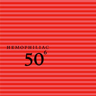 Hemophiliac: 50Th Birthday Celebration - Volume 6 (Tzadik)