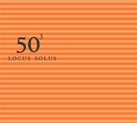 Locus Solus: Locus Solus - 50Th Birthday Celebration Volume 3 - Featuring John Zorn, Arto Lindsay &a