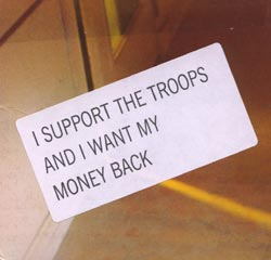 Chadbourne, Eugene: I Support the Troops and I Want My Money Back