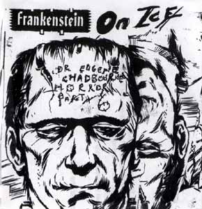 Chadbourne, Eugene: Horror Part 6: Frankenstein On Ice (Chadula)