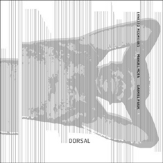 Rodrigues / Mota / Paiuk  : dorsal (Creative Sources)