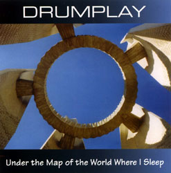 Drumplay: Under the Map of the World Where I Sleep <i>[Used Item]</i>