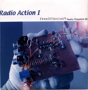 Free103point9: Audio Dispatch 08: Radio Action I