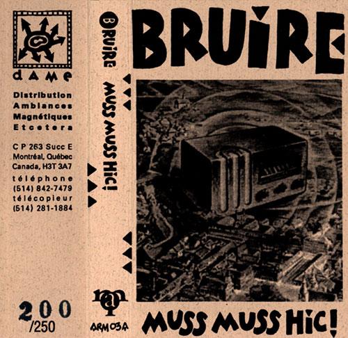 Bruire: Muss Muss Hic! [CASSETTE] (Ambiances Magnetiques)