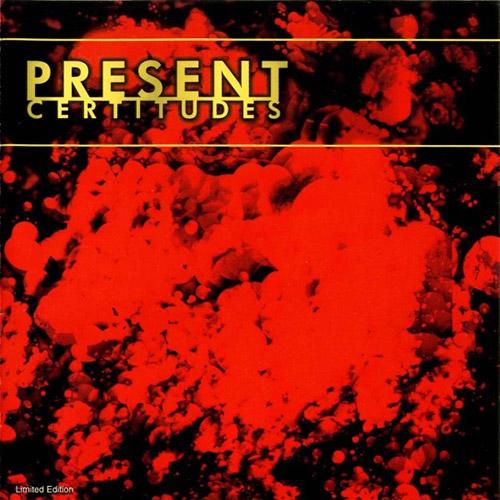 Present: Certitudes (Cuneiform)
