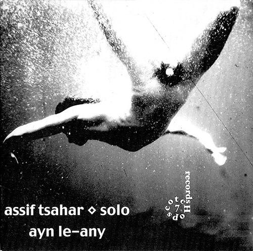 Tsahar, Assif: ayn le-any (Hopscotch Records)