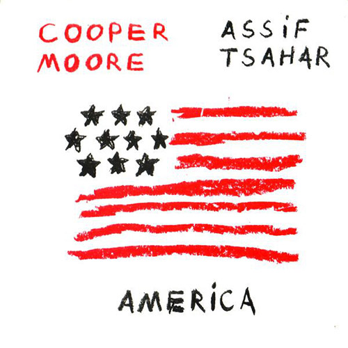 Cooper-Moore / Assif Tsahar: America (Hopscotch Records)