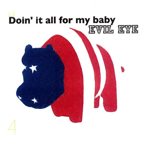 Evil Eye (Moritz / Pride / Wooley / Filiano): Doin' It All For My Baby (KMB Jazz)