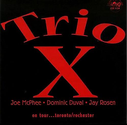 Trio X: On Tour Toronto / Rochester (CADENCEJAZZ)