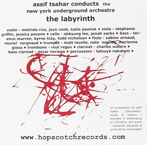 Tsahar, Assif & The New York Underground Orchestra: The Labyrinth (Hopscotch Records)