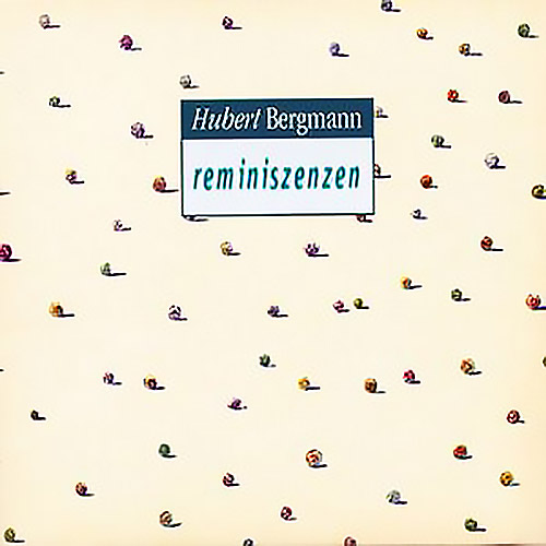 Bergmann, Hubert: Reminiszenzen <i>[Used Item]</i> (Mudoks Records)