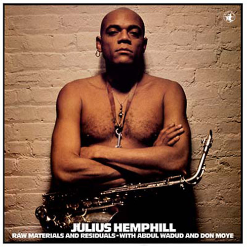Hemphill, Julius: Raw Materials and Residuals [VINYL + CD] (Black Saint)