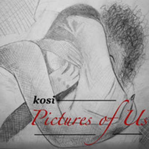Kosi: Pictures Of Us (Kosi)