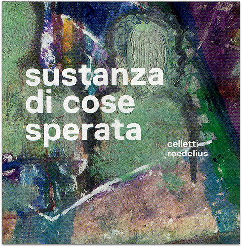 Celletti / Roedelius : Sustanza Di Cose Sperata <i>[Used Item]</i> (Transparency)