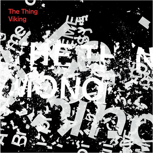 Thing, The: Viking [VINYL 7-Inch] (The Thing Records)