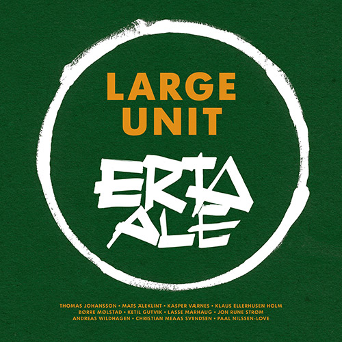 Nilssen-Love, Paal Large Unit: Erta Ale [3 CD BOX SET] (PNL)