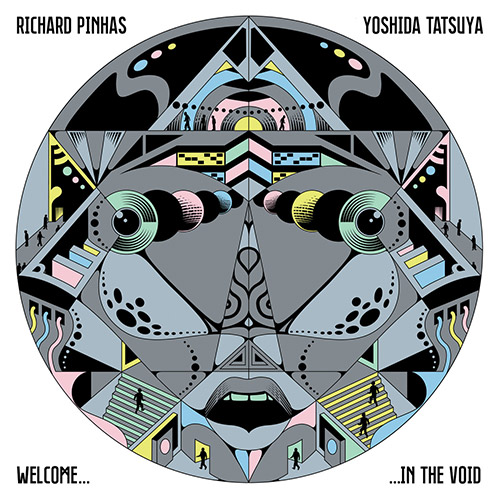 Pinhas, Richard / Yoshida Tatsuya: Welcome In The Void (Cuneiform)