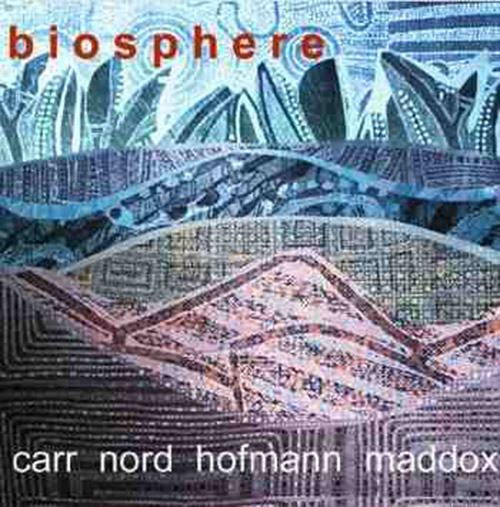 Carr / Nord / Hofmann / Maddox: Biosphere <i>[Used Item]</i> (Leo)
