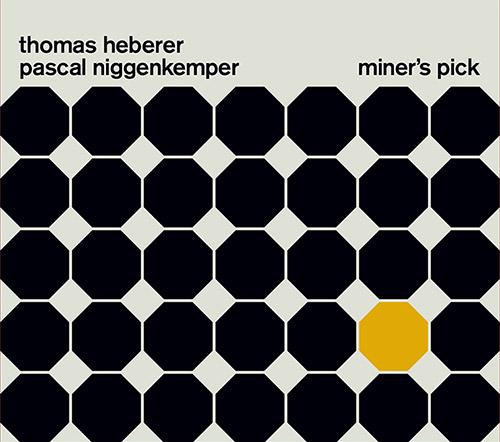 Heberer, Thomas / Pascal Niggenkemper : Miner's Pick (FMR)