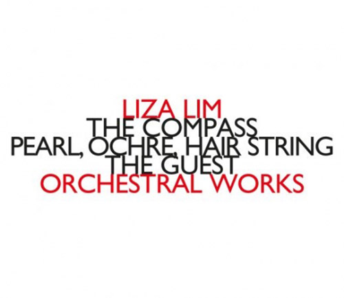 Lim, Liza: Orchestral Works (Hat[now]ART)