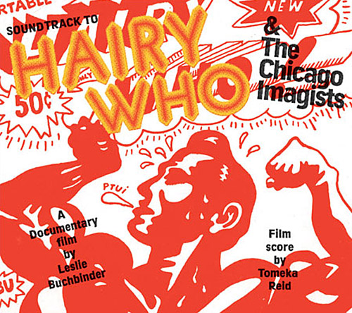 Reid, Tomeka : Hairy Who & The Chicago Imagists (Corbett vs. Dempsey)