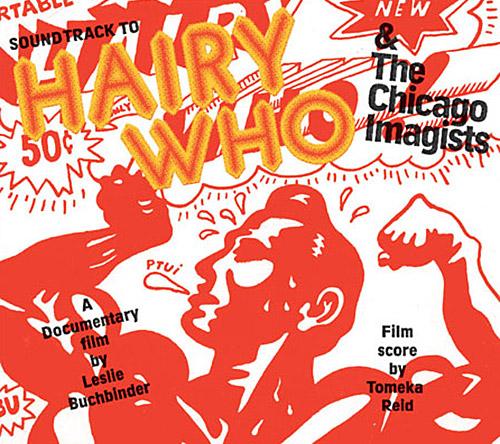 Reid, Tomeka : Hairy Who & The Chicago Imagists (Corbett vs. Dempsey)