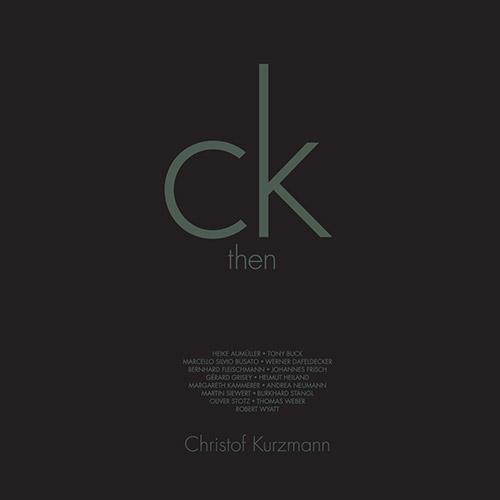 Kurzmann, Christof: Then & Now [VINYL] (Trost Records)