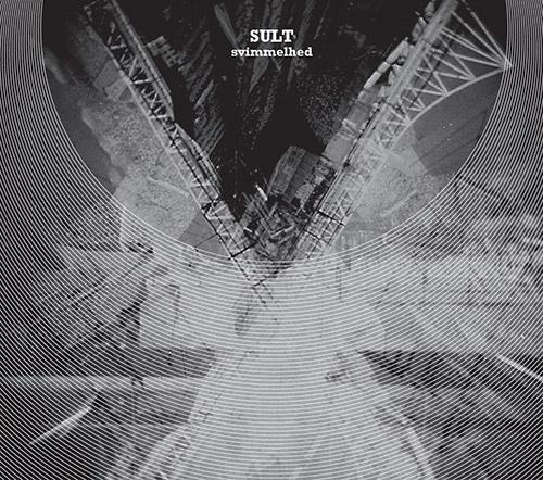Sult (Dryer / Heule / Moe / Skaset): Svimmelhed (Conrad Sound-Humbler Records)