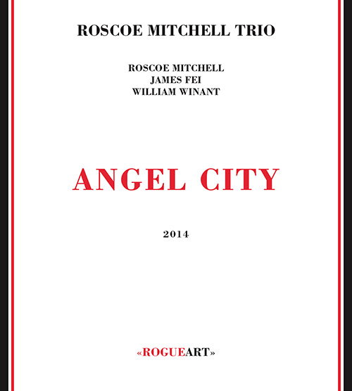 Mitchell, Roscoe Trio: Angel City (RogueArt)