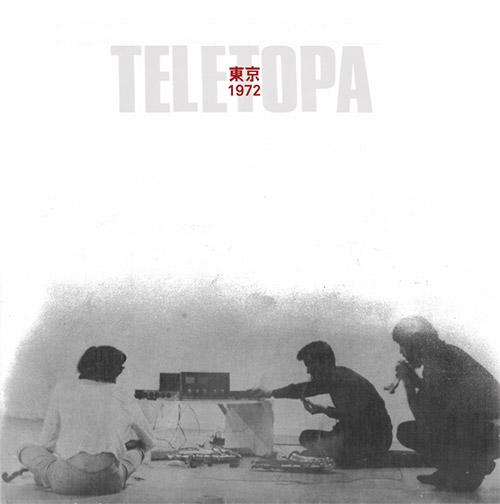 Teletopa (Collins / Evans / Aherns / Frampton): Tokyo 1972 [2 CDs] (Splitrec)