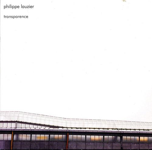 Lauzier, Philippe: Transparence (Schraum)