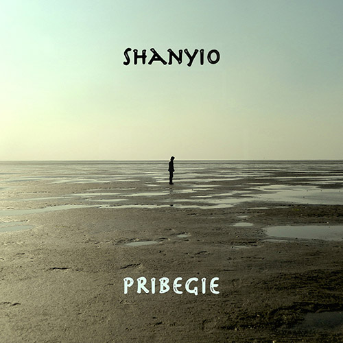 Shanyio: Pribegie (Thirsty Leaves Music)